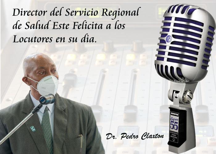 Director del Servicio Regional de Salud Este Felicita a los Locutores en su dia.
